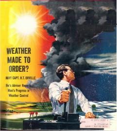 Počasí na objednávku? Touha ovládat počasí byla dlouhá desetiletí námětem sci-fi, dnes lidé dokážou na krátký čas řídit počasí aspoň v omezené lokalitě.